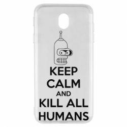 Чехол для Samsung J7 2017 KEEP CALM and KILL ALL HUMANS - FatLine