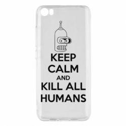 Чехол для Xiaomi Xiaomi Mi5/Mi5 Pro KEEP CALM and KILL ALL HUMANS - FatLine