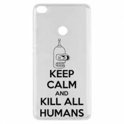 Чехол для Xiaomi Mi Max 2 KEEP CALM and KILL ALL HUMANS - FatLine