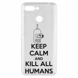 Чехол для Xiaomi Redmi 6 KEEP CALM and KILL ALL HUMANS - FatLine
