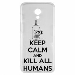 Чехол для Meizu M6s KEEP CALM and KILL ALL HUMANS - FatLine