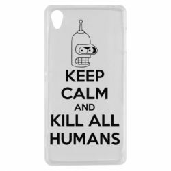 Чехол для Sony Xperia Z3 KEEP CALM and KILL ALL HUMANS - FatLine