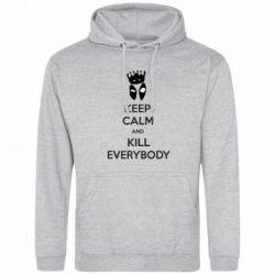 Мужская толстовка KEEP CALM and KILL EVERYBODY - FatLine