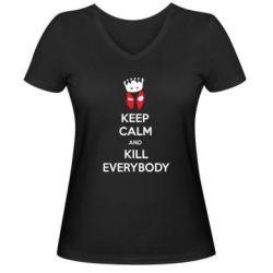 Женская футболка с V-образным вырезом KEEP CALM and KILL EVERYBODY - FatLine