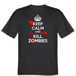 Мужская футболка KEEP CALM and KILL ZOMBIES - FatLine