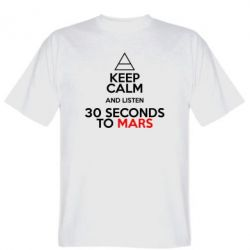 Чоловіча футболка Keep Calm and listen 30 seconds to mars