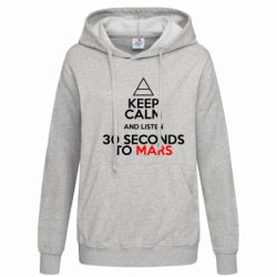 Женская толстовка Keep Calm and listen 30 seconds to mars