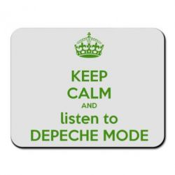 Коврик для мыши KEEP CALM and LISTEN to DEPECHE MODE - FatLine