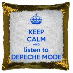 Подушка-хамелеон KEEP CALM and LISTEN to DEPECHE MODE