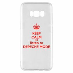 Чехол для Samsung S8 KEEP CALM and LISTEN to DEPECHE MODE