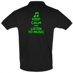 Футболка Поло KEEP CALM and LISTEN TO MUSIC - FatLine
