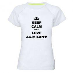 Жіноча спортивна футболка Keep calm and love AC Milan