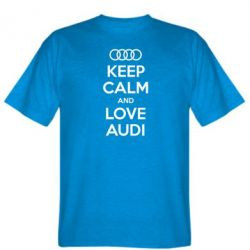 Мужская футболка Keep Calm and Love Audi - FatLine