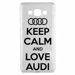 Чехол для Samsung A5 2015 Keep Calm and Love Audi