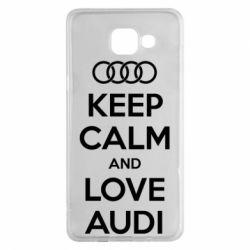 Чехол для Samsung A5 2016 Keep Calm and Love Audi