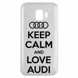 Чехол для Samsung J2 2018 Keep Calm and Love Audi