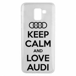 Чехол для Samsung J6 Keep Calm and Love Audi