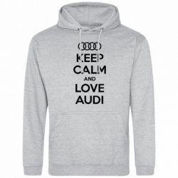 Мужская толстовка Keep Calm and Love Audi