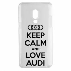 Чехол для Meizu 15 Plus Keep Calm and Love Audi - FatLine