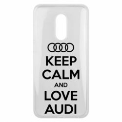 Чехол для Meizu 16 plus Keep Calm and Love Audi - FatLine