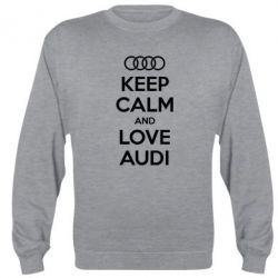 Реглан (свитшот) Keep Calm and Love Audi - FatLine
