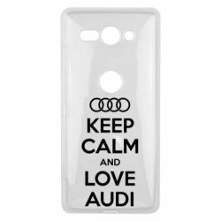 Чехол для Sony Xperia XZ2 Compact Keep Calm and Love Audi - FatLine