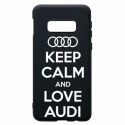 Чехол для Samsung S10e Keep Calm and Love Audi