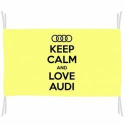 Флаг Keep Calm and Love Audi