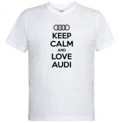 Мужская футболка  с V-образным вырезом Keep Calm and Love Audi - FatLine