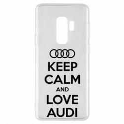 Чехол для Samsung S9+ Keep Calm and Love Audi