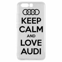 Чехол для Huawei P10 Keep Calm and Love Audi - FatLine