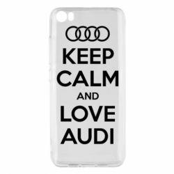 Чехол для Xiaomi Mi5/Mi5 Pro Keep Calm and Love Audi