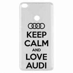 Чехол для Xiaomi Mi Max 2 Keep Calm and Love Audi - FatLine