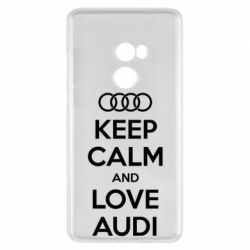 Чехол для Xiaomi Mi Mix 2 Keep Calm and Love Audi - FatLine