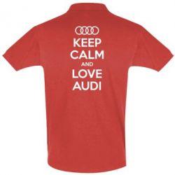 Мужская футболка поло Keep Calm and Love Audi