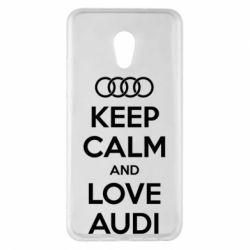 Чехол для Meizu Pro 6 Plus Keep Calm and Love Audi - FatLine