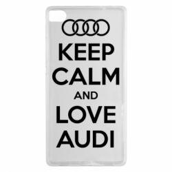 Чехол для Huawei P8 Keep Calm and Love Audi - FatLine