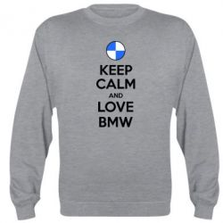 Реглан (свитшот) Keep Calm and Love BMW - FatLine