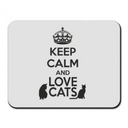 Коврик для мыши KEEP CALM and LOVE CATS - FatLine