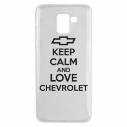 Чохол для Samsung J6 KEEP CALM AND LOVE CHEVROLET