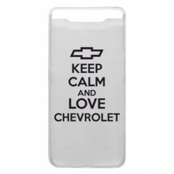 Чохол для Samsung A80 KEEP CALM AND LOVE CHEVROLET