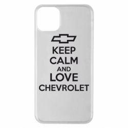 Чохол для iPhone 11 Pro Max KEEP CALM AND LOVE CHEVROLET