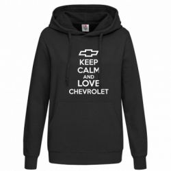 Женская толстовка KEEP CALM AND LOVE CHEVROLET - FatLine