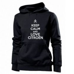 Женская толстовка KEEP CALM AND LOVE CITROEN - FatLine