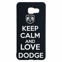 Чехол для Samsung A5 2016 KEEP CALM AND LOVE DODGE - FatLine