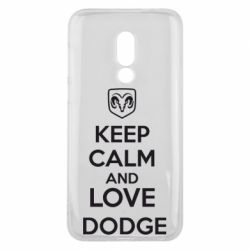 Чехол для Meizu 16 KEEP CALM AND LOVE DODGE - FatLine