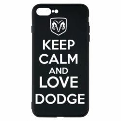Чехол для iPhone 7 Plus KEEP CALM AND LOVE DODGE - FatLine