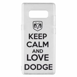 Чехол для Samsung Note 8 KEEP CALM AND LOVE DODGE - FatLine