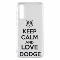 Чехол для Huawei P20 Pro KEEP CALM AND LOVE DODGE - FatLine