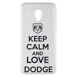 Чехол для Meizu Pro 6 Plus KEEP CALM AND LOVE DODGE - FatLine